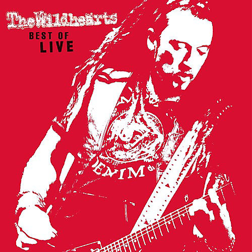 Alliance The Wildhearts - Best Of Live