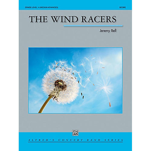 Alfred The Wind Racers Concert Band Grade 4 (Medium Advanced)