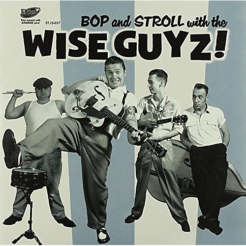 Alliance The Wise Guyz - Bop & Stroll with