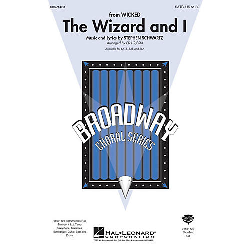 Hal Leonard The Wizard and I (from Wicked) ShowTrax CD Arranged by Ed Lojeski