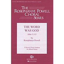 Fred Bock Music The Word Was God SATB DV A Cappella composed by Rosephanye Powell