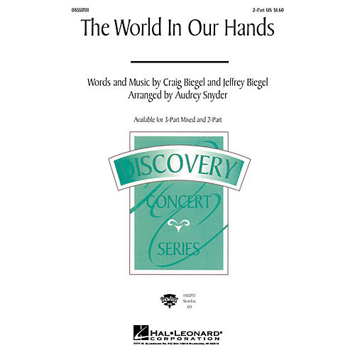 Hal Leonard The World in Our Hands 2-Part arranged by Audrey Snyder