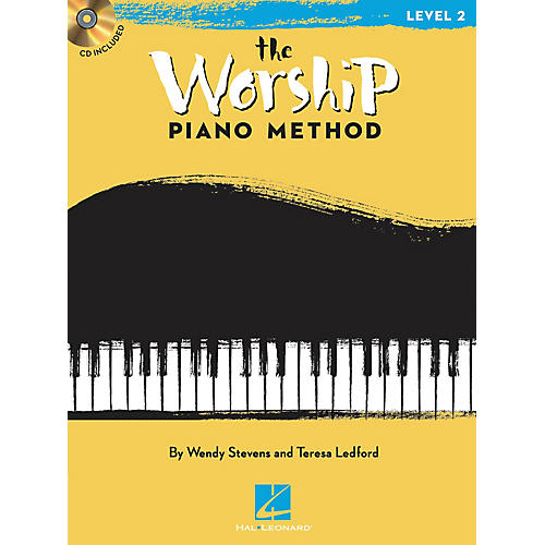 Hal Leonard The Worship Piano Method (Book 2) Piano Method Series Softcover with CD Written by Wendy Stevens