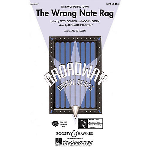 Hal Leonard The Wrong Note Rag (from Wonderful Town) SATB Arranged by Ed Lojeski