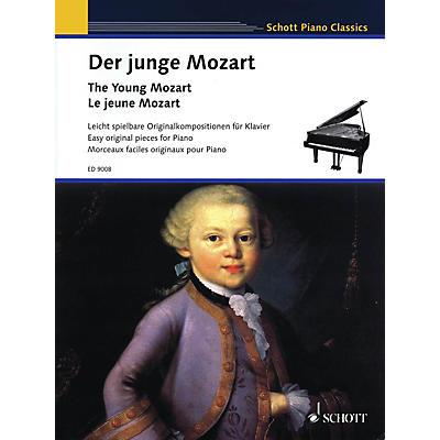 Schott The Young Mozart - Easy Original Pieces for Piano (Schott Piano Classics) Schott Series Softcover