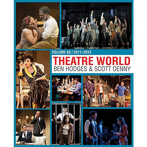 Applause Books Theatre World Volume 68 (2011-2012) Book Series Hardcover