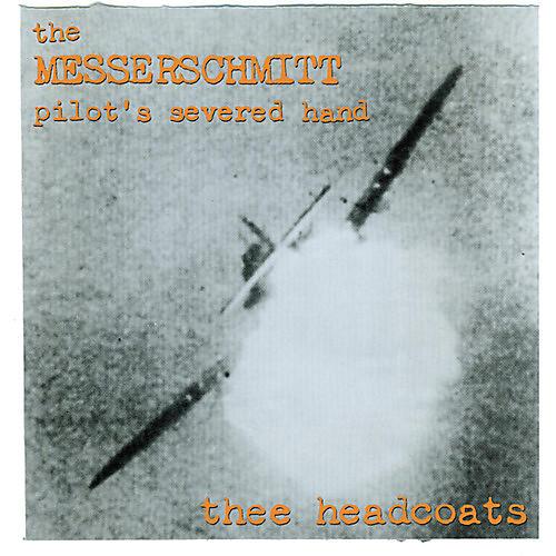 Alliance Thee Headcoats - Messerschmitt Pilot's Severed Hand
