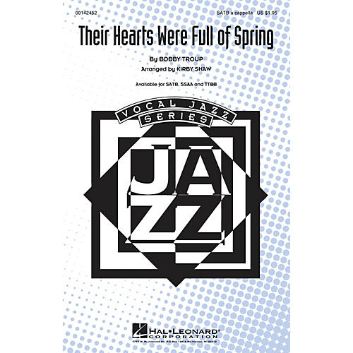 Hal Leonard Their Hearts Were Full of Spring SSAA A Cappella Arranged by Kirby Shaw