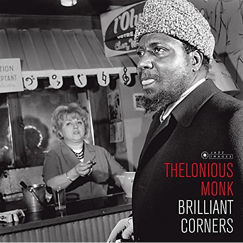 Alliance Thelonious Monk - Brilliant Corners (Cover Photo By Jean-Pierre Leloir)