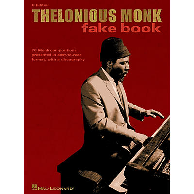 Hal Leonard Thelonious Monk Fake Book (C Edition) Artist Books Series Performed by Thelonious Monk