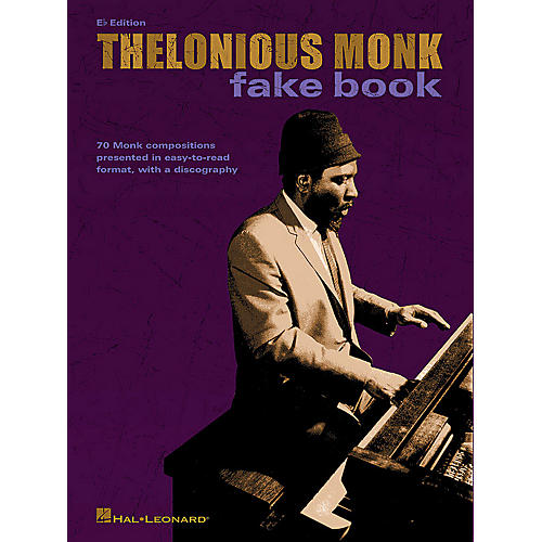 Hal Leonard Thelonious Monk Fake Book (E-flat Edition) Artist Books Series Softcover Performed by Thelonious Monk