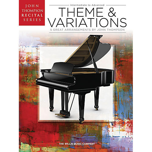 Willis Music Theme and Variations Willis Series Book by Various (Level Inter to Advanced)