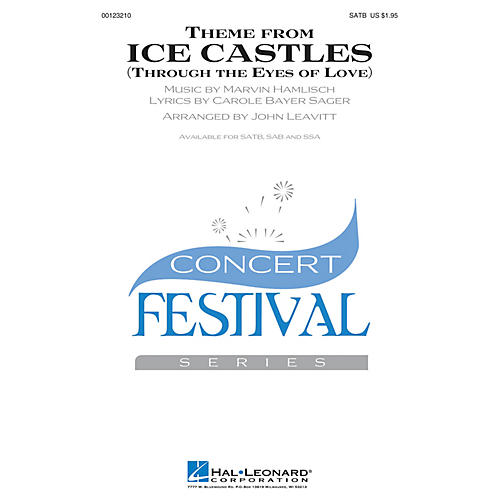 Hal Leonard Theme from Ice Castles (Through the Eyes of Love) SATB by Melissa Manchester arranged by John Leavitt