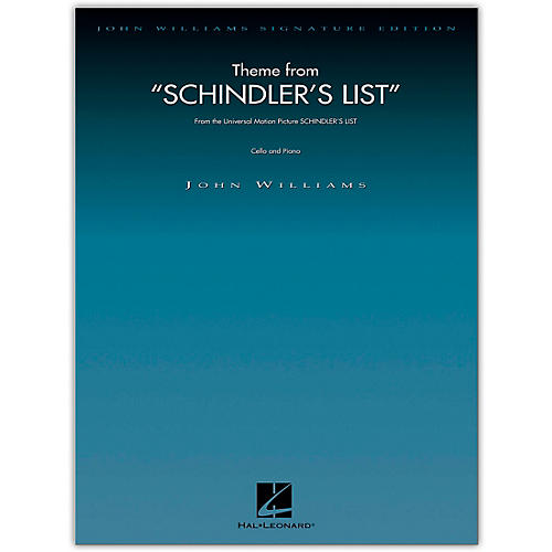 Hal Leonard Theme from Schindler's List for Cello and Piano John Williams Signature Edition