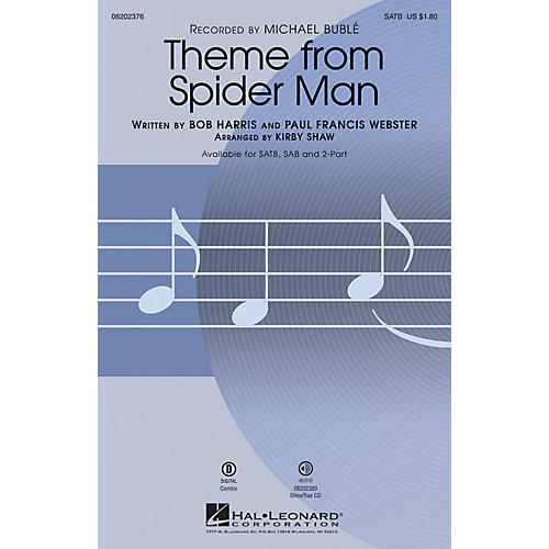 Hal Leonard Theme from Spider Man SAB by Michael Bublé Arranged by Kirby Shaw