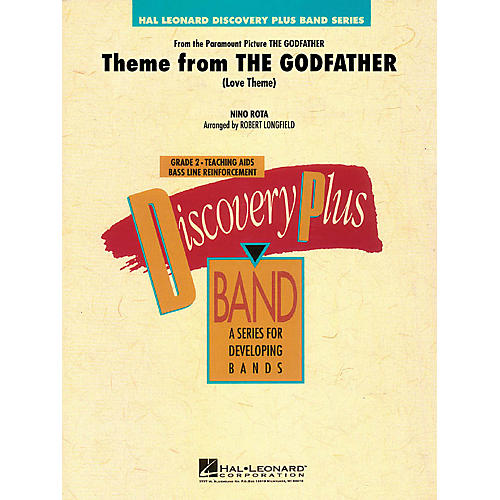 Hal Leonard Theme from The Godfather - Discovery Plus Concert Band Level 2 by Robert Longfield