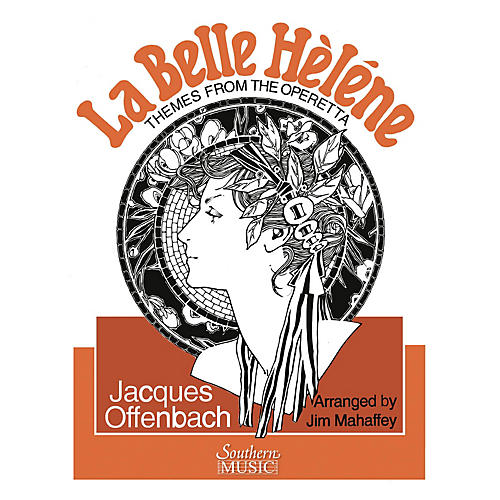 Southern Themes from La Belle Helene Concert Band Level 3 Arranged by Jim Mahaffey
