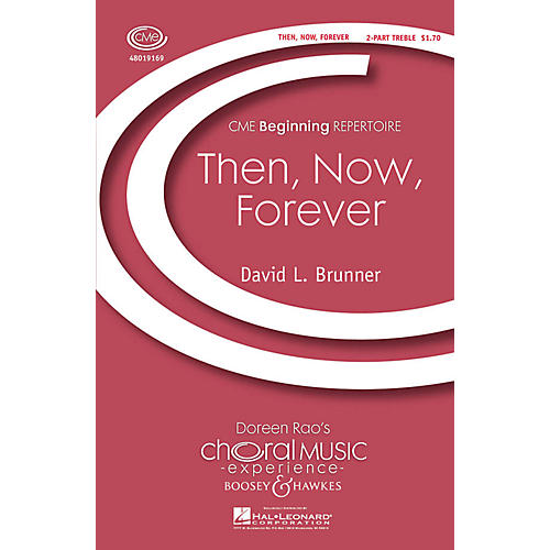 Boosey and Hawkes Then, Now, Forever (CME Beginning) 2-Part composed by David Brunner