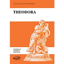 Novello Theodora (Vocal Score) SATB Composed by George Frideric Handel