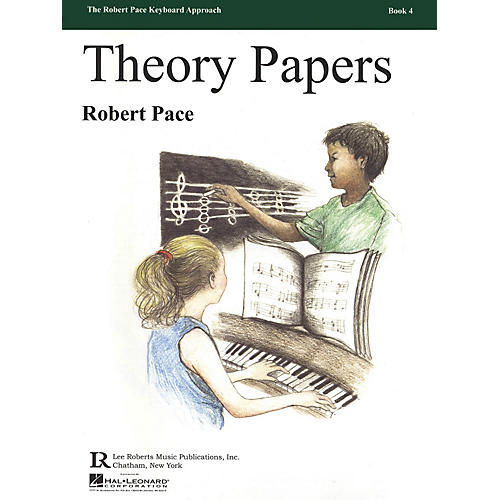 Lee Roberts Theory Papers (Book 4) Pace Piano Education Series Softcover