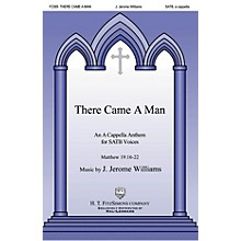 H.T. FitzSimons Company There Came a Man SATB a cappella composed by J. Jerome Williams