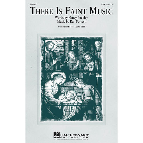 Hal Leonard There Is Faint Music SSA composed by Dan Forrest