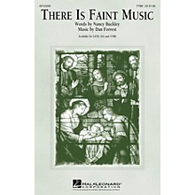 Hal Leonard There Is Faint Music TTBB composed by Dan Forrest