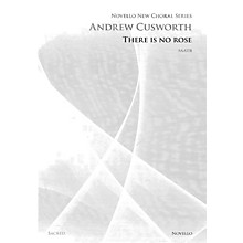 Novello There Is No Rose SAATB Composed by Andrew Cusworth