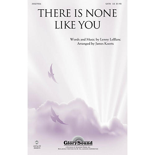 Shawnee Press There Is None like You SATB arranged by James Koerts