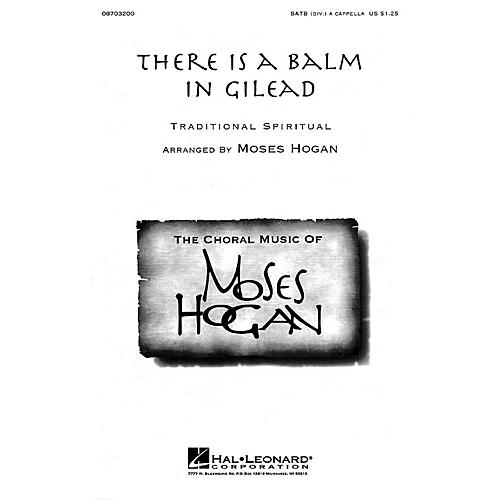 Hal Leonard There Is a Balm in Gilead SATB DV A Cappella arranged by Moses Hogan