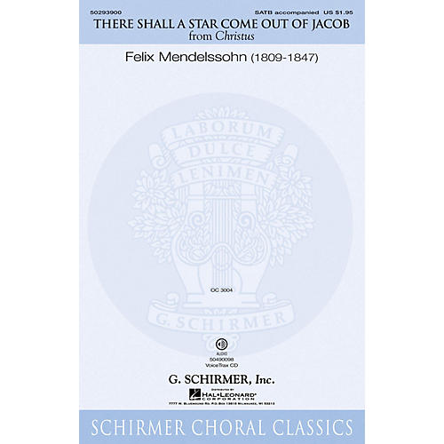 G. Schirmer There Shall a Star Come Out of Jacob VoiceTrax CD Composed by Felix Mendelssohn