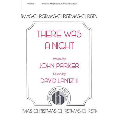Hinshaw Music There Was a Night SATB composed by David Lantz III