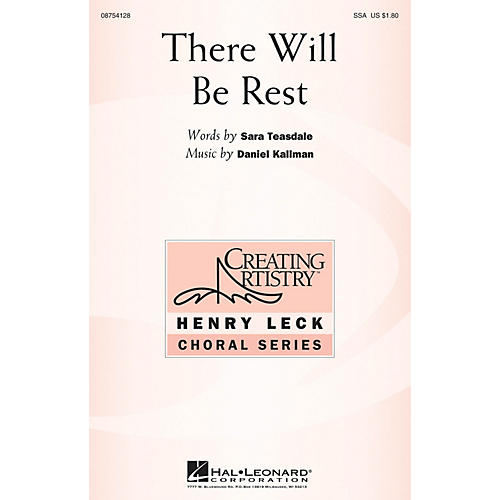 Hal Leonard There Will Be Rest SSA composed by Daniel Kallman