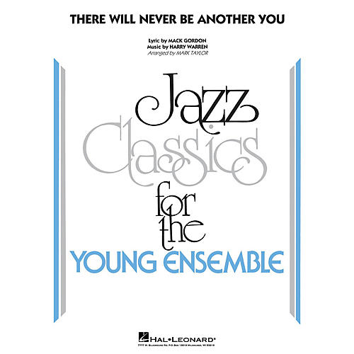 Hal Leonard There Will Never Be Another You Jazz Band Level 3 Arranged by Mark Taylor