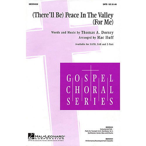 Hal Leonard (There'll Be) Peace in the Valley (For Me) (SATB) SATB arranged by Mac Huff
