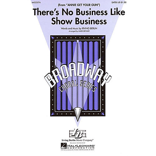 Hal Leonard There's No Business Like Show Business (from Annie Get Your Gun) SAB Arranged by Mark Brymer