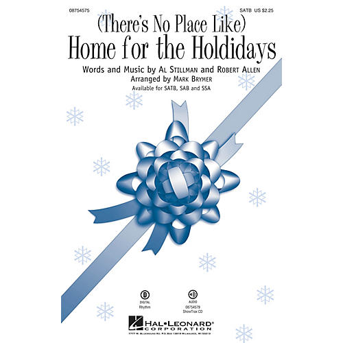 Hal Leonard (There's No Place Like) Home for the Holidays SATB arranged by Mark Brymer