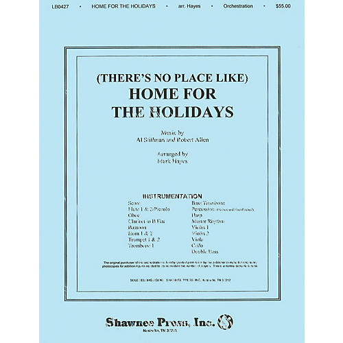 Shawnee Press (There's No Place Like) Home for the Holidays Score & Parts arranged by Mark Hayes