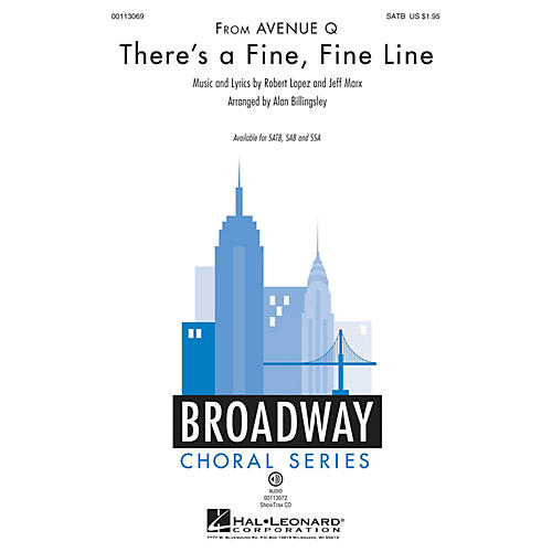 Hal Leonard There's a Fine, Fine Line (from Avenue Q) SATB by Avenue Q arranged by Alan Billingsley