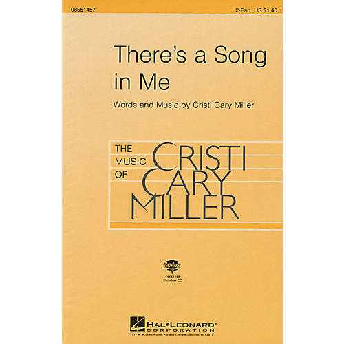 Hal Leonard There's a Song in Me ShowTrax CD Composed by Cristi Cary Miller