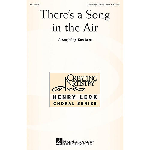Hal Leonard There's a Song in the Air UNIS/2PT arranged by Ken Berg