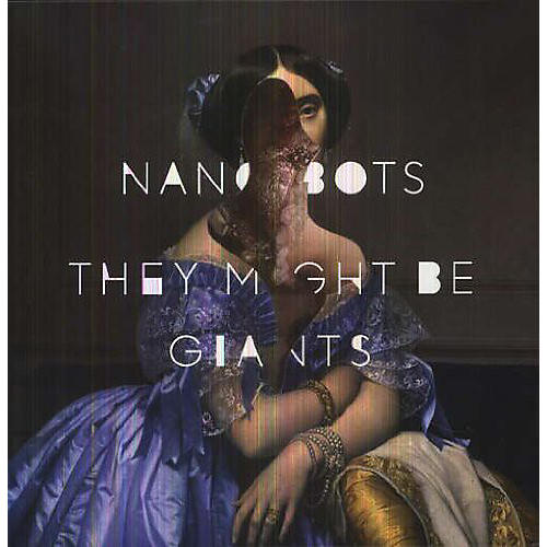 Alliance They Might Be Giants - Nanobots