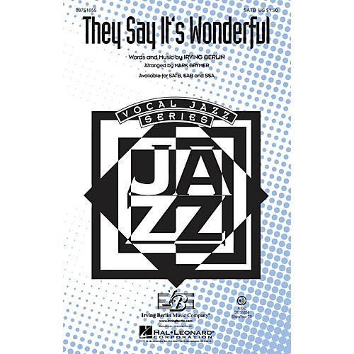 Hal Leonard They Say It's Wonderful (from Annie Get Your Gun) SAB Arranged by Mark Brymer