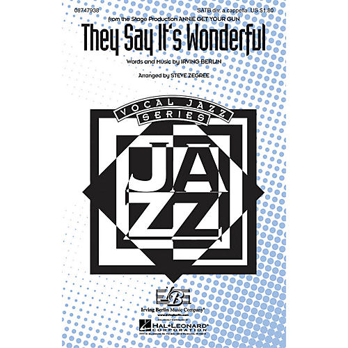 Hal Leonard They Say It's Wonderful (from Annie Get Your Gun) SATB DV A Cappella arranged by Steve Zegree
