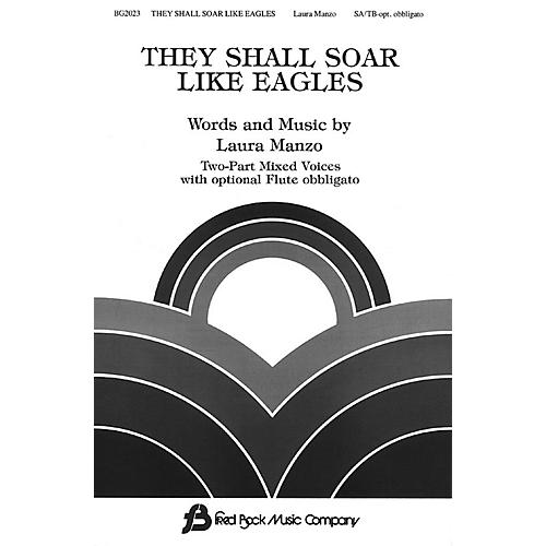 Fred Bock Music They Shall Soar Like Eagles (SATB) SATB composed by Laura Manzo