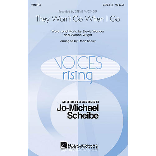 Hal Leonard They Won't Go When I Go (Selected by Jo-Michael Scheibe) SATB Chorus and Solo by Stevie Wonder arranged by Ethan Sperry