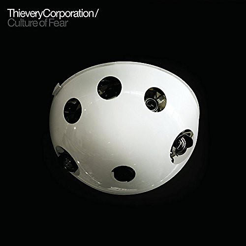 Alliance Thievery Corporation - Culture of Fear