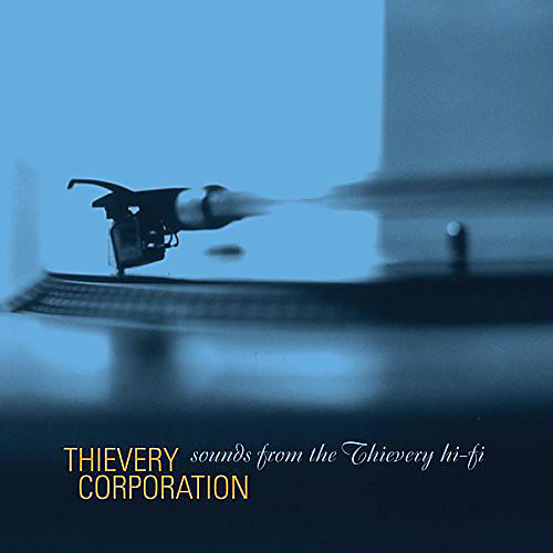 Alliance Thievery Corporation - Sounds from the Thievery Hi-Fi