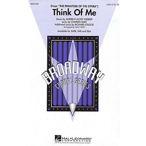 Hal Leonard Think of Me (from The Phantom of the Opera) SAB Arranged by Mac Huff