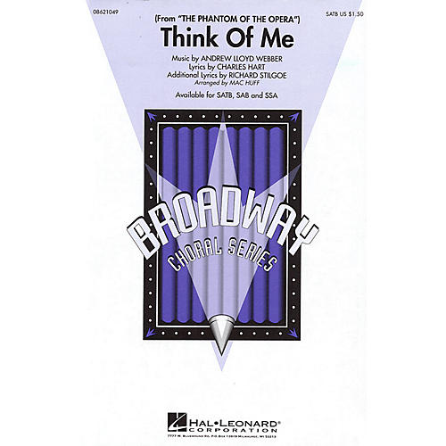 Hal Leonard Think of Me (from The Phantom of the Opera) SSA Arranged by Mac Huff